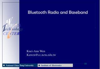 Bluetooth Radio and Baseband