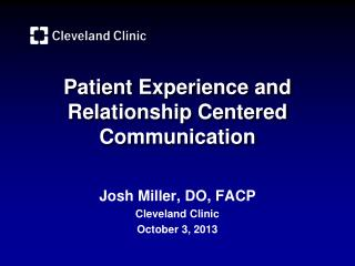 Patient Experience and Relationship Centered Communication