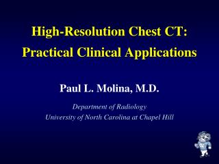 High-Resolution Chest CT:  Practical Clinical Applications