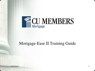 Mortgage-Ease II Training Guide