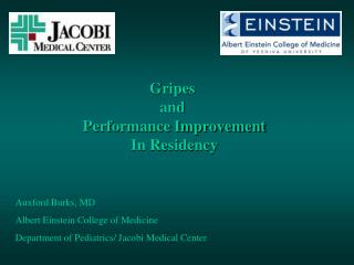Gripes  and  Performance Improvement In Residency