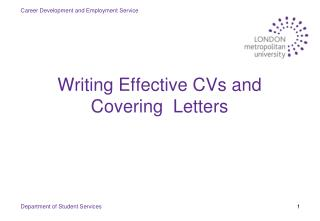 Writing Effective CVs and Covering  Letters