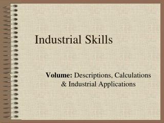 Industrial Skills