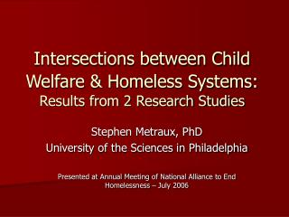Intersections between Child Welfare & Homeless Systems: Results from 2 Research Studies