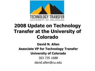 2008 Update on Technology Transfer at the University of Colorado