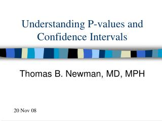 Understanding P-values and Confidence Intervals