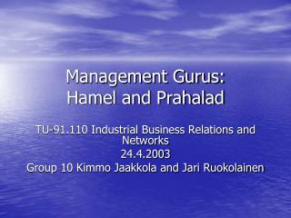 Management Gurus: Hamel and Prahalad