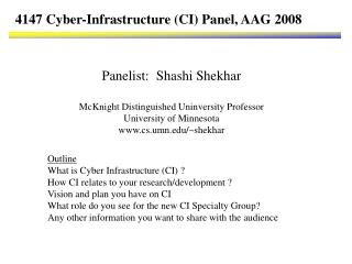 4147 Cyber-Infrastructure (CI) Panel, AAG 2008