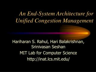 An End-System Architecture for   Unified Congestion Management