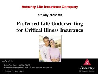 Preferred Life Underwriting  for Critical Illness Insurance