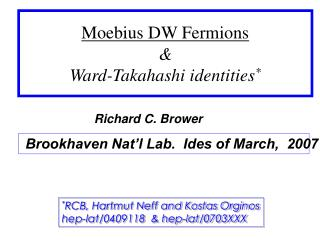 Moebius DW Fermions & Ward-Takahashi identities *