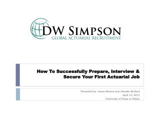 How To Successfully Prepare, Interview & Secure Your First Actuarial Job