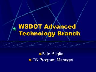 WSDOT Advanced Technology Branch