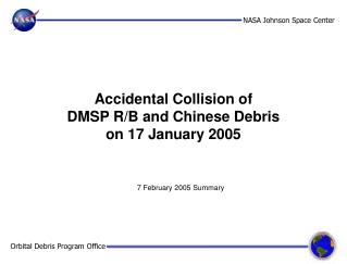 Accidental Collision of  DMSP R/B and Chinese Debris on 17 January 2005