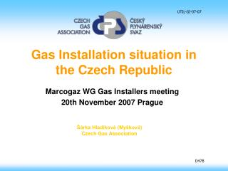 Gas Installation situation in the Czech Republic