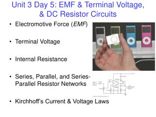 Unit 3 Day 5: EMF & Terminal Voltage, & DC Resistor Circuits