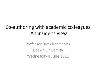 Co-authoring with academic colleagues:  An insider's view