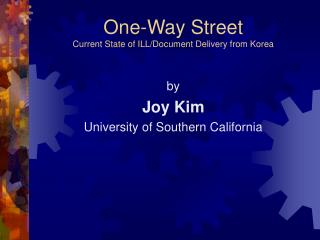 One-Way Street Current State of ILL/Document Delivery from Korea