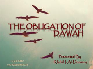 THE OBLIGATION OF        DA'WAH
