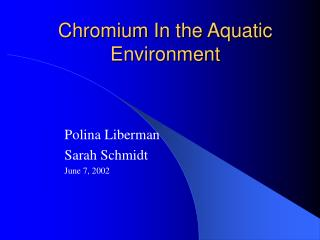 Chromium In the Aquatic Environment