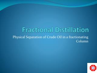 Fractional Distillation in a fractionating column