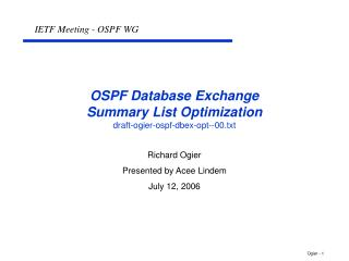 OSPF Database Exchange Summary List Optimization draft-ogier-ospf-dbex-opt--00.txt