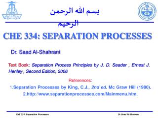 CHE 334: SEPARATION PROCESSES