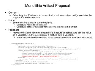 Monolithic Artifact Proposal