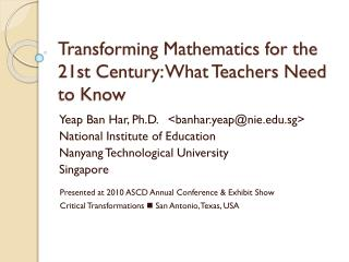 Transforming Mathematics for the 21st Century: What Teachers Need to Know
