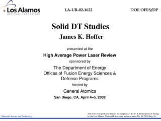 Solid DT Studies  James K. Hoffer