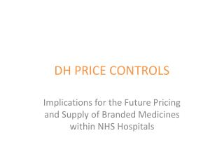 DH PRICE CONTROLS