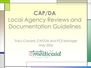 CAP/DA  Local Agency Reviews and Documentation Guidelines