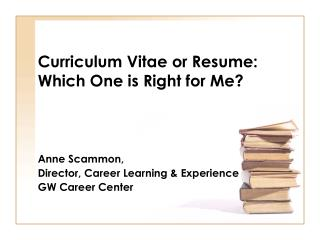 Curriculum Vitae or Resume: Which One is Right for Me?