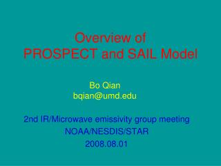 Overview of  PROSPECT and SAIL Model
