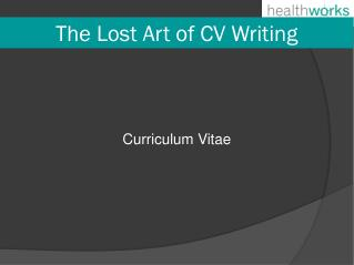 The Lost Art of CV Writing