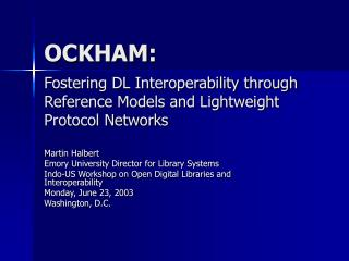 OCKHAM: Fostering DL Interoperability through Reference Models and Lightweight Protocol Networks