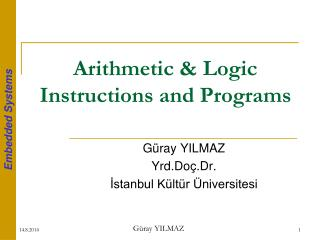 Arithmetic & Logic Instructions  a nd Programs