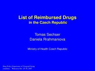 List of Reimbursed Drugs  in the Czech Republic
