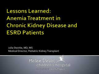 Lessons Learned: Anemia Treatment in  Chronic Kidney Disease and ESRD Patients