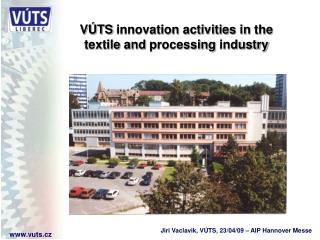 Jiri Vaclavik, VÚTS, 23/04/09 – AIP Hannover Messe