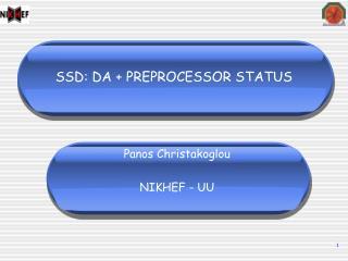 SSD: DA + PREPROCESSOR STATUS