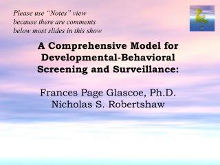 "Please use ""Notes"" view because there are comments below most slides in this show"