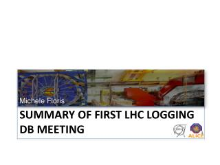 Summary of first LHC logging DB meeting