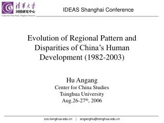 Evolution of Regional Pattern and Disparities of China's Human Development (1982-2003)