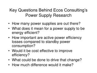 Key Questions Behind Ecos Consulting�s Power Supply Research