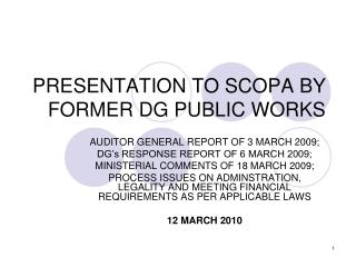 PRESENTATION TO SCOPA BY FORMER DG PUBLIC WORKS