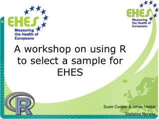 A workshop on using R  to select a sample for EHES