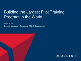 Building the Largest Pilot Training Program in the World