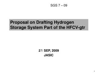 Proposal on Drafting Hydrogen  Storage System Part of the HFCV-gtr