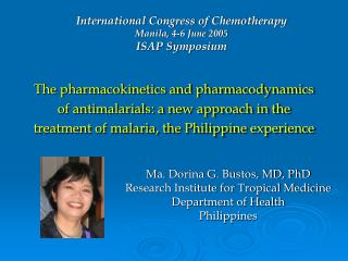 Ma. Dorina G. Bustos, MD, PhD Research Institute for Tropical Medicine Department of Health